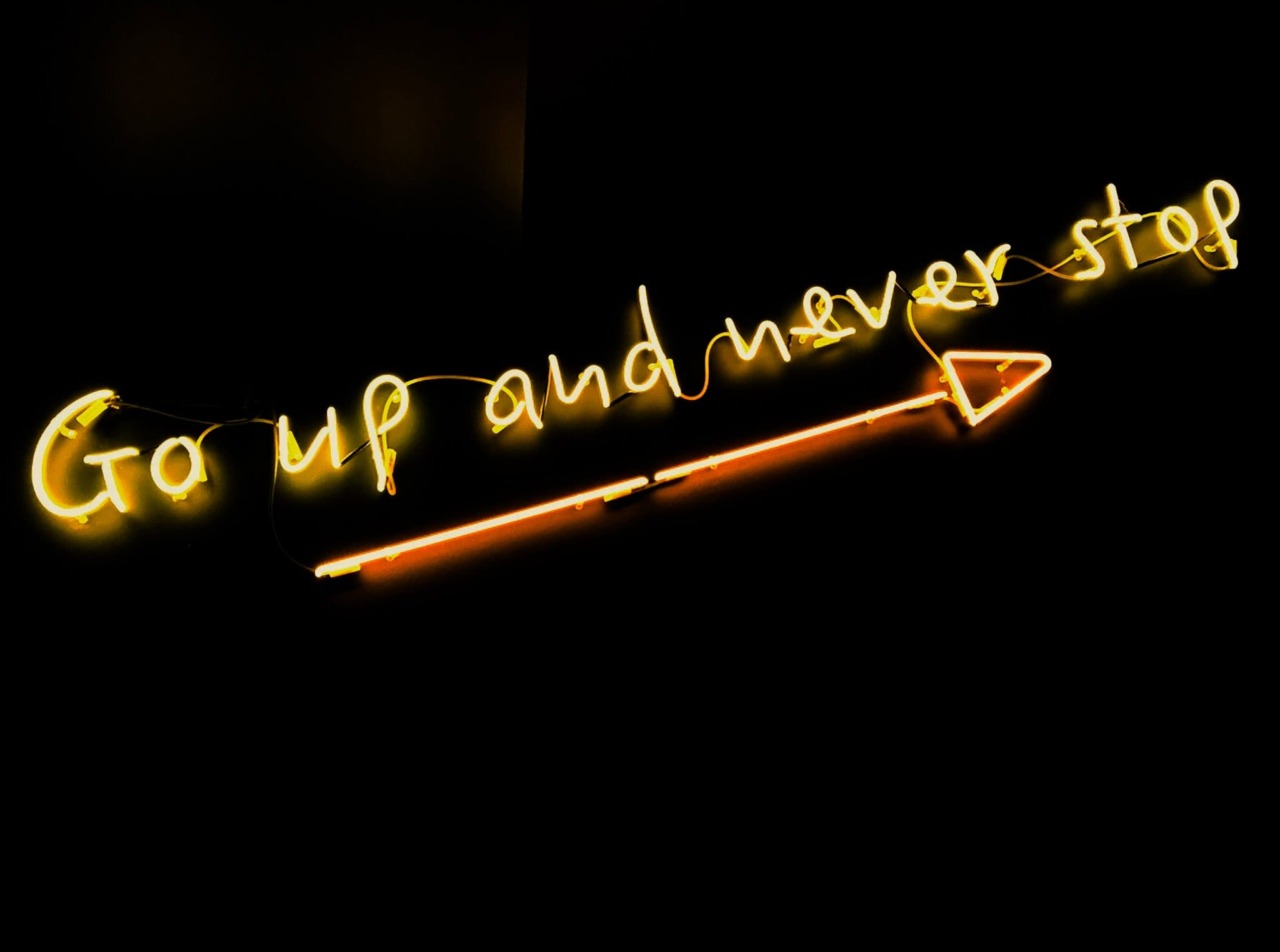 Go up and never stop!